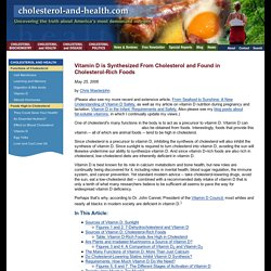 Vitamin D is Synthesized From Cholesterol and Found in Cholesterol-Rich Foods