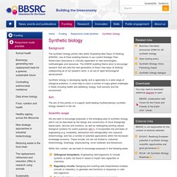 BBSRC - Dossier : Synthetic biology.