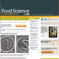 FOOD SCIENCE TECHNOLOGY JOURNAL 02/03/15 New Synthetic Biology Centre