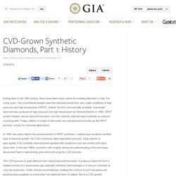 CVD-Grown Synthetic Diamonds, Part 1: History