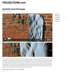 Synthetic Grain Prototype – PROJECTiONE