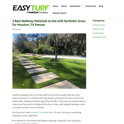 Synthetic Grass in Houston, TX and Walkway Materials for Venues