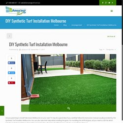 DIY Synthetic Turf Installation Melbourne