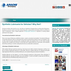 Synthetic Lubricants for Vehicles? Why Not?