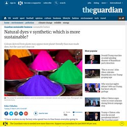 Natural dyes v synthetic: which is more sustainable?