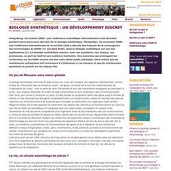 INF OGM - DEC 2008 - Biologie synthétique : un développement discret