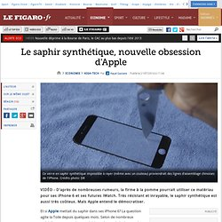 Le saphir synthétique, nouvelle obsession d'Apple