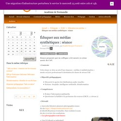 Éduquer aux médias synthétiques : séance - Documentation Rouen