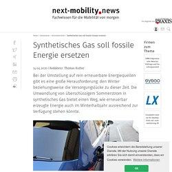 Synthetisches Gas soll fossile Energie ersetzen