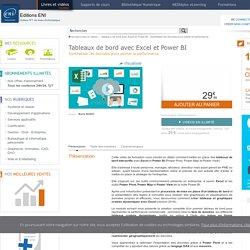 Tableaux de bord avec Excel et Power BI - Synthétiser les données pour piloter la performance
