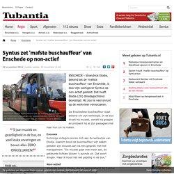 Syntus zet 'mafste buschauffeur' van Enschede op non-actief