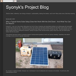 Why a Typical Home Solar Setup Does Not Work With the Grid Down - And What You Can Do About It