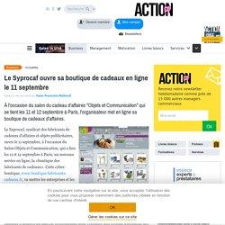 Le Syprocaf ouvre sa boutique de cadeaux en ligne le 11 septembre