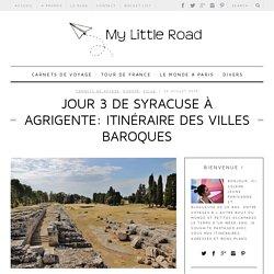 Jour 3 de Syracuse à Agrigente: itinéraire des villes baroques - My Little Ro...