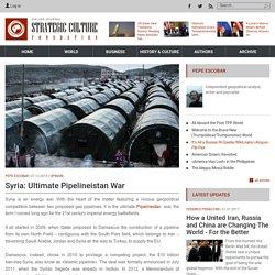 Syria: Ultimate Pipelineistan War