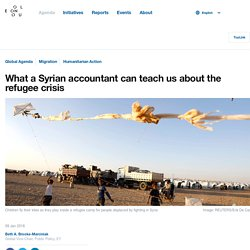 What a Syrian accountant can teach us about the refugee crisis