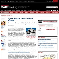 Syrian Hackers Attack Obama's Website - Security - Attacks/breaches -