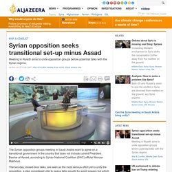 Syrian opposition seeks transitional set-up minus Assad