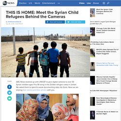THIS IS HOME: Meet the Syrian Child Refugees Behind the Cameras