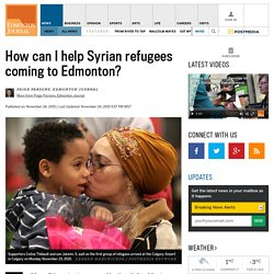 How can I help Syrian refugees coming to Edmonton?