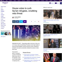 House votes to curb Syrian refugees, snubbing veto threat