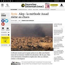 Syrie. Alep: la méthode Assad mène au chaos