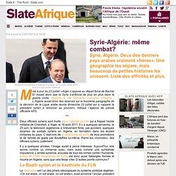 Syrie-Algérie: même combat?