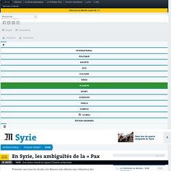 En Syrie, les ambiguïtés de la «Pax Poutina»