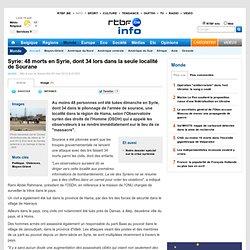 48 morts en Syrie, dont 34 lors dans la seule localité de Sourane