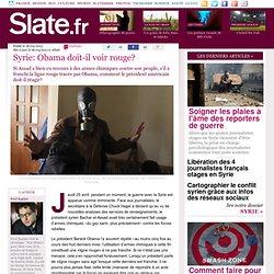Syrie: Obama doit-il voir rouge?
