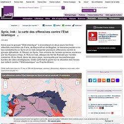 Syrie, Irak : la carte des offensives contre l'Etat islamique