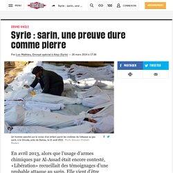 Syrie : sarin, une preuve dure comme pierre