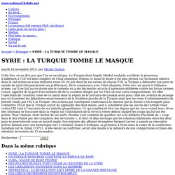 SYRIE : LA TURQUIE TOMBE LE MASQUE - www.national-hebdo.net