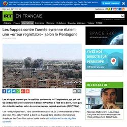 Les frappes contre l'armée syrienne étaient une «erreur regrettable» selon le Pentagone