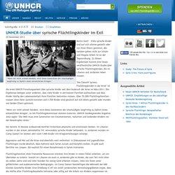 UNHCR-Studie über syrische Flüchtlingskinder im Exil