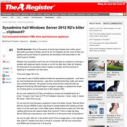 Sysadmins hail Windows Server 2012 R2's killer ... clipboard?