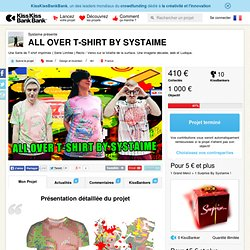 Systaime présente ALL OVER T-SHIRT BY SYSTAIME