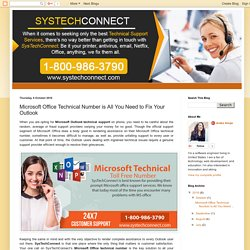 Microsoft Office Technical Number is All You Need to Fix Your Outlook