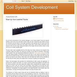 Coil System Development: Roar Up Your Leashed Toyota