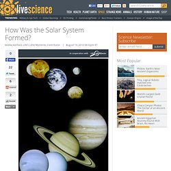 How Was the Solar System Formed?