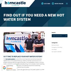 Find out if you need a new hot water system - Horncastle Plumbing