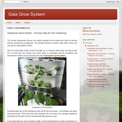Gaia Grow System: Hydroponic Grow System – An Easy Way for Your Gardening