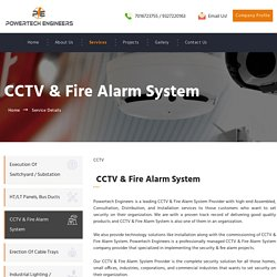 CCTV and Fire Alarm System