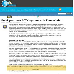 Build your own CCTV system with Zoneminder