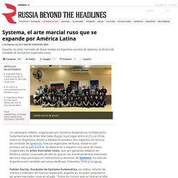 Systema, el arte marcial ruso que se expande por América Latina