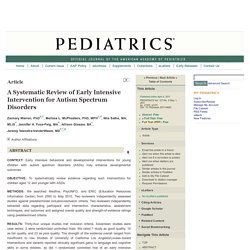 A Systematic Review of Early Intensive Intervention for Autism Spectrum Disorders