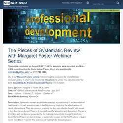 The Pieces of Systematic Review with Margaret Foster Webinar Series