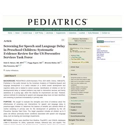 Screening for Speech and Language Delay in Preschool Children: Systematic Evidence Review for the US Preventive Services Task Force