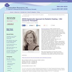 AEIOU Systematic Approach to Pediatric Feeding – CEU course for Therapists