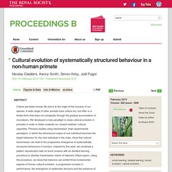 Cultural evolution of systematically structured behaviour in a non-human primate